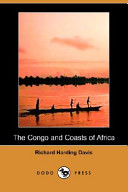 The Congo and Coasts of Africa (Illustrated Edition) (Dodo Press)
