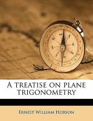 A Treatise on Plane Trigonometry