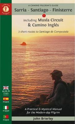 A Camino Pilgrim's Guide Sarria/ Santiago/ Finisterre