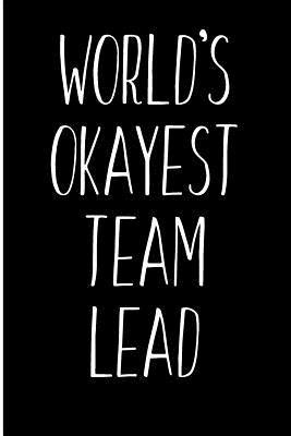 World's Okayest Team Lead