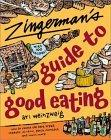 Zingerman's Guide to Good Eating