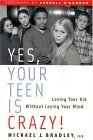 Yes, Your Teen Is Cr...