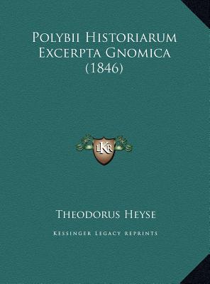 Polybii Historiarum Excerpta Gnomica (1846)