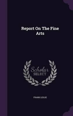 Report on the Fine A...