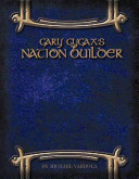 Gary Gygax's Nation Builder