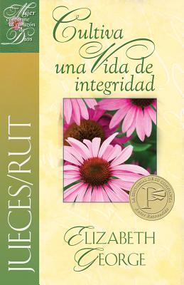 Cultiva una vida de integridad / Cultivating a Life of Character