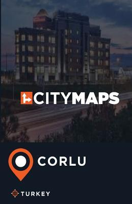 City Maps Corlu, Turkey