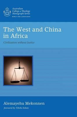 The West and China in Africa