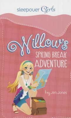 Willow's Spring Break Adventure
