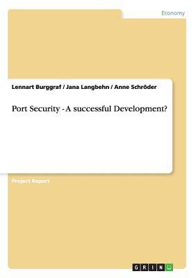 Port Security - A successful Development?