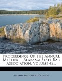 Proceedings of the Annual Meeting - Alabama State Bar Association,