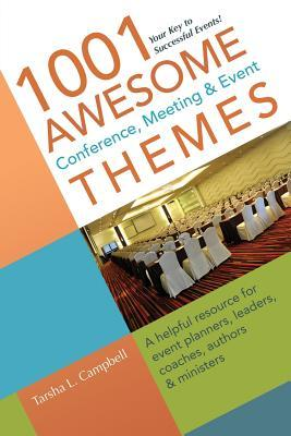 1001 Awesome Conference, Meeting & Event Themes