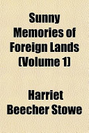 Sunny Memories of Foreign Lands (Volume 1) Sunny Memories of Foreign Lands