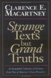 Strange Texts but Grand Truths