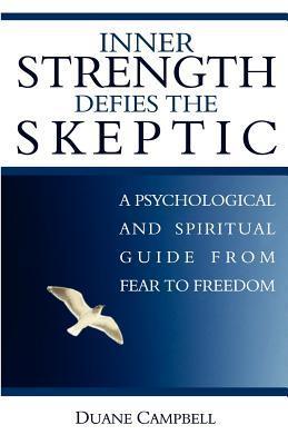 Inner Strength Defies the Skeptic