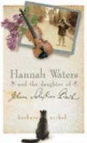 Hannah Waters and the Daughter of Johann Sebastian Bach