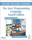 The Java (TM) Programming Language, Fourth Edition