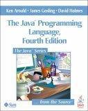 The Java (TM) Programming Language, Fourth Edition