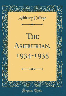 The Ashburian, 1934-1935 (Classic Reprint)