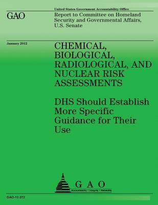Chemical, Biological, Radiological, and Nuclear Risk Assessments