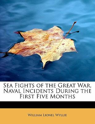 Sea Fights of the Great War, Naval Incidents During the First Five Months