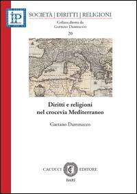 Diritti e religioni nel crocevia Mediterraneo