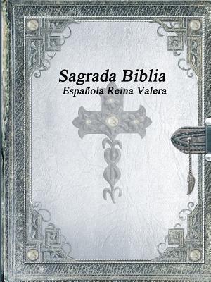 Sagrada Biblia Espa–ola Reina Valera