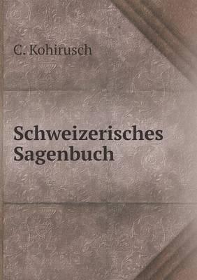 Schweizerisches Sagenbuch