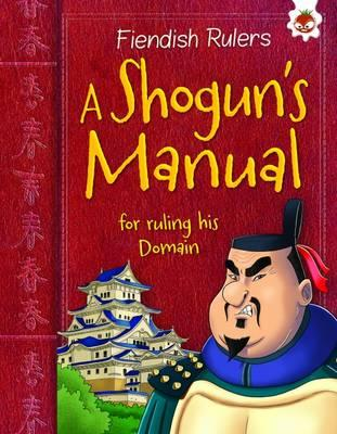 A Shogun's Manual to ruling his Domain