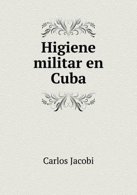 Higiene Militar En Cuba