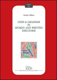 Lexis and grammar in spoken and written discourse