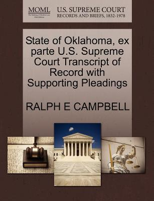 State of Oklahoma, Ex Parte U.S. Supreme Court Transcript of Record with Supporting Pleadings