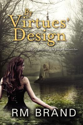 By Virtues' Design
