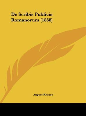 de Scribis Publicis Romanorum (1858)