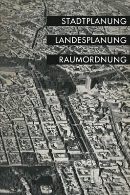 Stadtplanung, Landesplanung, Raumordnung