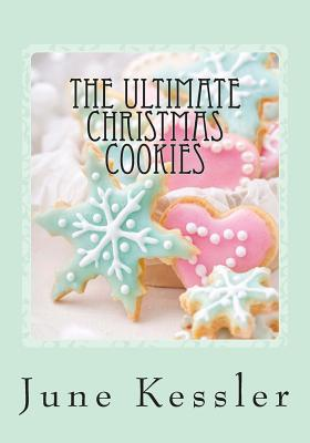 The Ultimate Christmas Cookies
