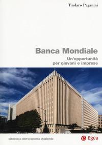 Banca Mondiale. Un'opportunità per giovani e imprese