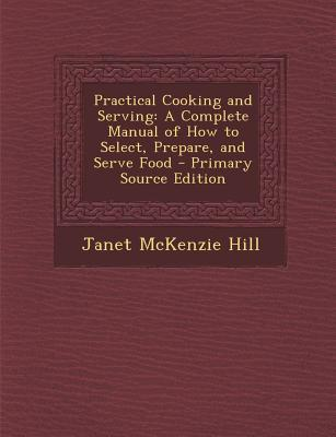 Practical Cooking and Serving