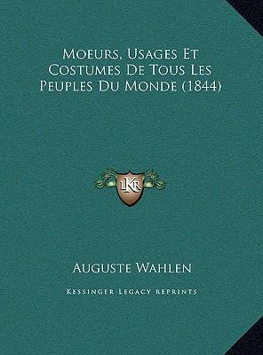 Moeurs, Usages Et Co...