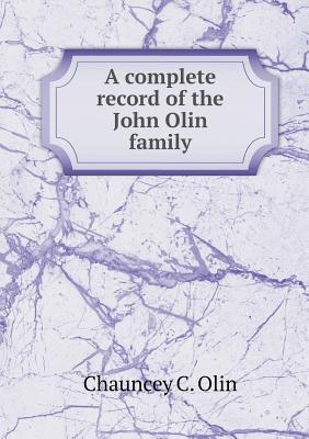 A Complete Record of the John Olin Family