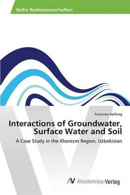 Interactions of Groundwater, Surface Water and Soil