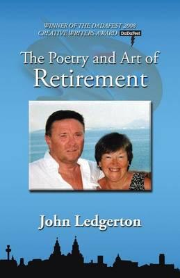 The Poetry and Art of Retirement