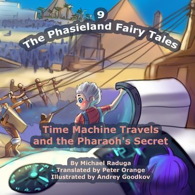 Time Machine Travels and the Pharaoh's Secret