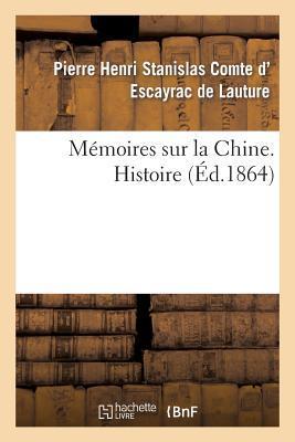 Memoires Sur la Chine, Histoire
