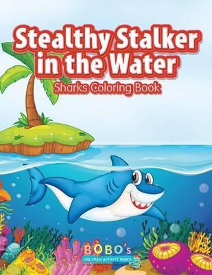 Stealthy Stalker in the Water