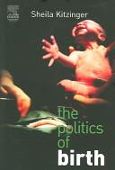 The Politics of Birt...