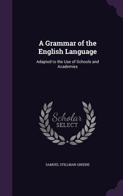 A Grammar of the English Language