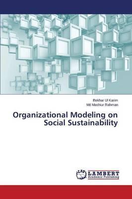 Organizational Modeling on Social Sustainability