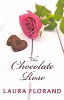 The Chocolate Rose