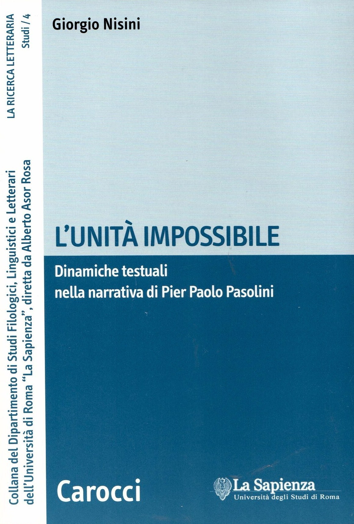 L'unità impossibile